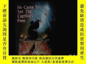 二手書博民逛書店(外文書)He罕見Came to Set the Captive