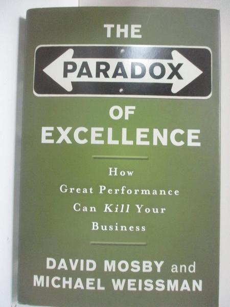 【書寶二手書T1/傳記_ATL】The Paradox of Excellence: How Great Performance…