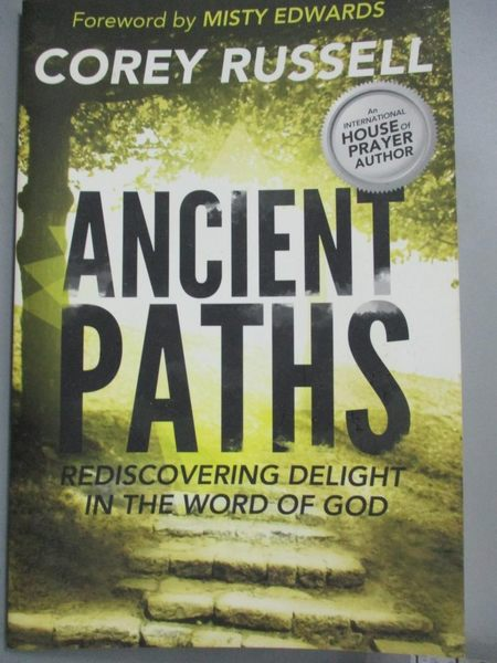 【書寶二手書T5/宗教_XBR】Ancient Paths: Rediscovering Delight in the