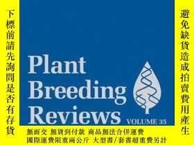 二手書博民逛書店Plant罕見Breeding Reviews, Volume 35Y410016 Jules Janick