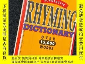 二手書博民逛書店罕見!Scholastic Rhyming Dictionary (pb)Y443654 Sue Young