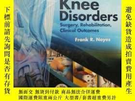 二手書博民逛書店Knee罕見Sisorders:Surgery,Rehablit