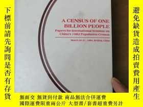 二手書博民逛書店A罕見Census of One Billion people 十億人口普查 英文原版Y465688 Popu