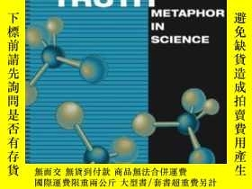 二手書博民逛書店Making罕見Truth: Metaphor In Scien