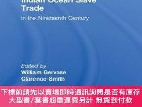 二手書博民逛書店The罕見Economics Of The Indian Ocean Slave Trade In The Nin