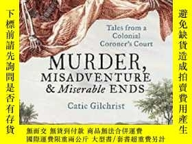 二手書博民逛書店殖民地驗屍官的故事罕見英文原版 Murder, Misadven