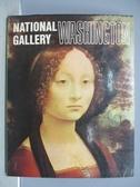 【書寶二手書T7/藝術_PGX】National Gallery Washington華盛頓國家畫廊