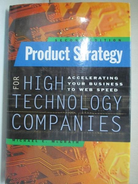 【書寶二手書T1/大學理工醫_I9S】Product Strategy for High-Technology Companies