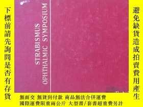 二手書博民逛書店STRABISMUS罕見OPTHALMIC SYMPOSIUM (1)(斜視癥研討會)(館藏)【英文原版 精裝】