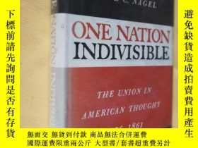 二手書博民逛書店1964年初版罕見館藏書 One Nation Indivisible: The Union in America