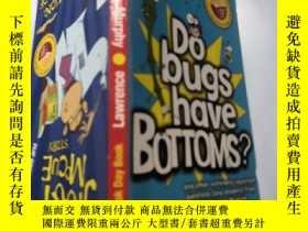 二手書博民逛書店do罕見bugs have bottoms?: 蟲子有屁股嗎?Y200392
