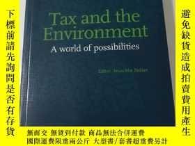 二手書博民逛書店Tax罕見and the Environment A world