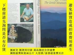二手書博民逛書店BIUE罕見RIDGE RANGE THE GENTLE MOUNTAINS藍R脊山脈範圍的溫柔Y3359 R