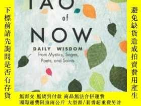 二手書博民逛書店The罕見Tao Of Now: Daily Wisdom From Mystics Sages Poets An