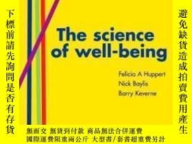 二手書博民逛書店The罕見Science Of Well-being-幸福的科學Y436638 Felicia Huppert