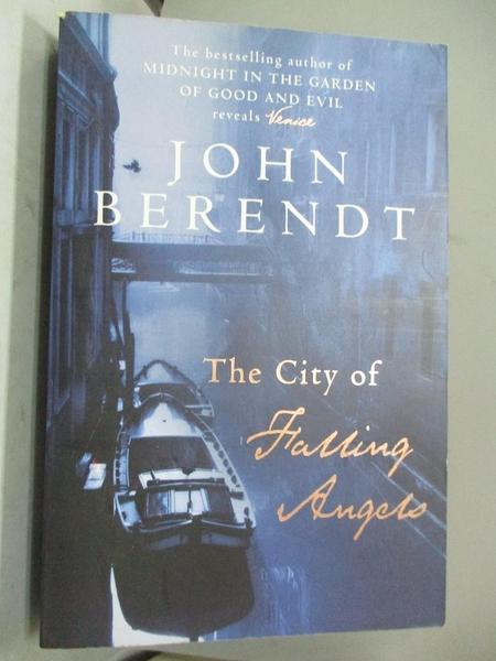 【書寶二手書T2/原文書_YFK】The City of Falling Angels_Berendt John