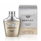 Bentley INFINITE RUSH 賓利 無限 男性淡香水 100ML  送愛迪達男香 100ml【七三七香水精品坊】