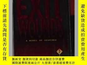 二手書博民逛書店英文原版罕見Exit Wounds by J.A.Jance Y