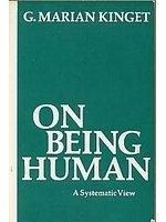二手書博民逛書店 《On being human : a systematic view》 R2Y ISBN:0155674919│G.MarianKinget