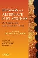 二手書博民逛書店《Biomass and Alternate Fuel Systems: An Engineering and Economic Guide》 R2Y ISBN:0470410280