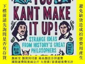 二手書博民逛書店You罕見Kant Make It Up!Y364682 Hayden, Gary Oneworld Publ