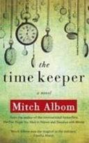二手書博民逛書店 《The Time Keeper》 R2Y ISBN:9780786891443│Hyperion