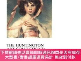 二手書博民逛書店The罕見Huntington Art Collections: A HandbookY255174 Hunt