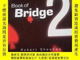 二手書博民逛書店Book罕見of Bridge 2 英文橋牌書Y354 如圖 如