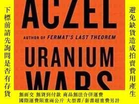 二手書博民逛書店Uranium罕見Wars: The Scientific Rivalry That Created The Nu