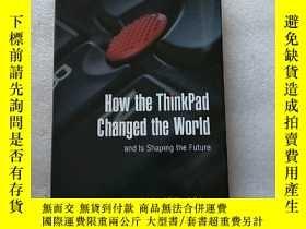 二手書博民逛書店How罕見the ThinkPad Changed the Wo