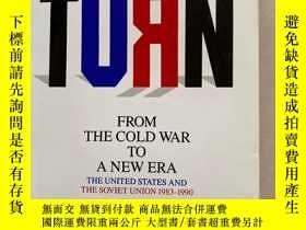 二手書博民逛書店THE罕見TURN FROM THE COLD WAR TO A NEW ERA【帶英文簽名】Y164178