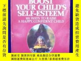 二手書博民逛書店How罕見To Boost Your Child s Self-esteemY362136 Alvin Pri