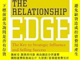 二手書博民逛書店The罕見Relationship Edge: The Key to Strategic Influence an
