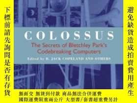 二手書博民逛書店Colossus:罕見The First Electronic Computer (popular Science