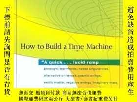 二手書博民逛書店How罕見To Build A Time Machine-如何建造時間機器Y436638 Paul Davie