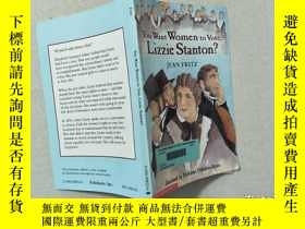 二手書博民逛書店You罕見Want Women to Vote, Lizzie Stanton?Y332659