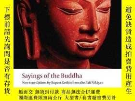 二手書博民逛書店Sayings罕見of the Buddha: New Translations from the Pali Ni