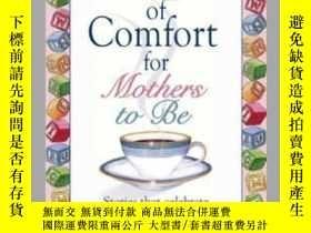二手書博民逛書店A罕見Cup Of Comfort For Mothers To BeY410016 Colleen Sell