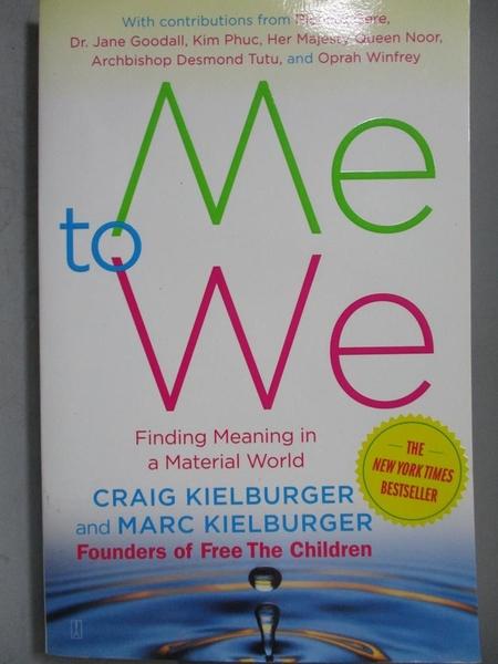 【書寶二手書T6/心理_NRN】Me to We-Finding Meaning in a Material World