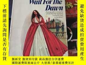 二手書博民逛書店MARTHA罕見ALBRAND:WAIT FOR THE DAWNY9354 MARTHA ALBRAND A