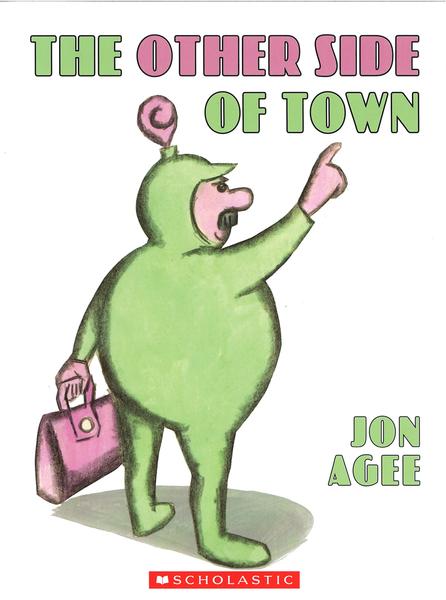【麥克書店】OTHER SIDE OF TOWN /英文繪本 《主題:想像力》 by Jon Agee