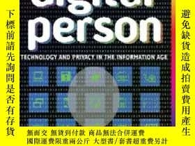 二手書博民逛書店The罕見Digital Person: Technology And Privacy In The Inform