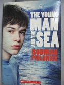 【書寶二手書T8/原文小說_MEO】The young man and the sea_Rodman Philbrick