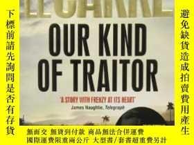 二手書博民逛書店Our罕見Kind of Traitor. John Le Ca