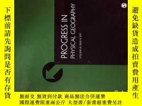 二手書博民逛書店Progress罕見in Physical Geography (JOURNAL) 4 2017 自然地理學Y