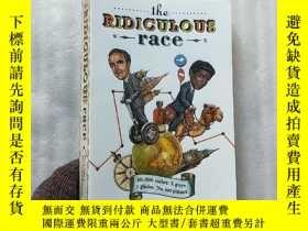 二手書博民逛書店the罕見RIDICULOUS race 32開【內頁乾淨】Y1