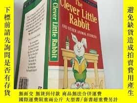 二手書博民逛書店the罕見clever little rabbit and other animal stories:聰明的小兔子