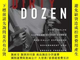 二手書博民逛書店The罕見Dirty DozenY364682 Robert Levy Cato Institute 出版2