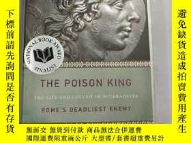 二手書博民逛書店THE罕見POISON KING THE LIFE AND LECEND OF MITHRADATESY331