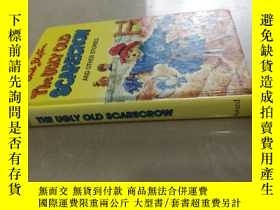 二手書博民逛書店英文原版罕見The Ugly Old Scarecrow and